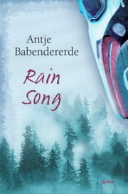 Rain Song ebook by Antje Babendererde