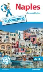 Guide du Routard Naples ebook by Collectif