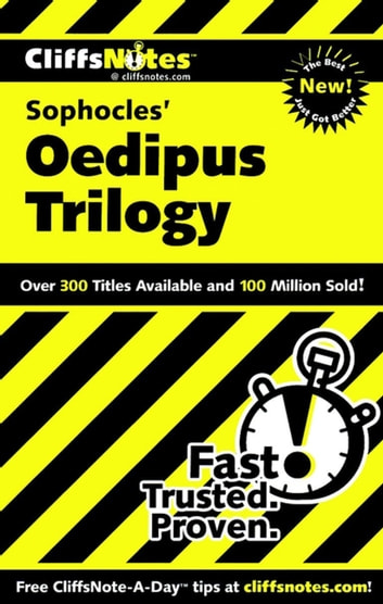 CliffsNotes on Sophocles' Oedipus Trilogy ebook by Regina Higgins,Charles Higgins