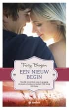 Een nieuw begin ebook by Tracy Brogan,Barbara Lampe