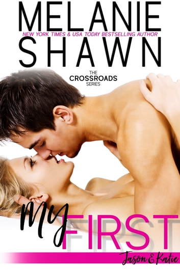 My First - Jason & Katie ebook by Melanie Shawn