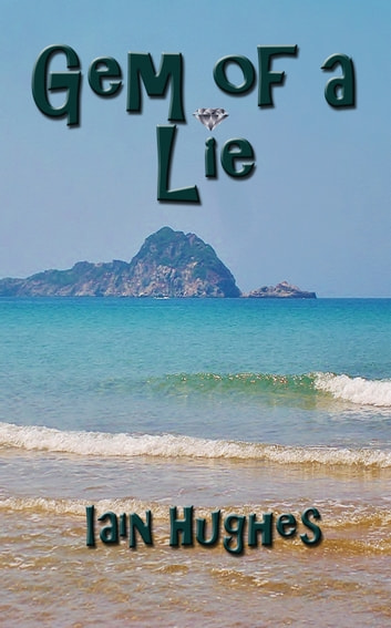 Gem of a Lie ebook by Iain Hughes