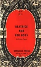 Beatrice Bude And Her Boys ebook by Pierce, Grover