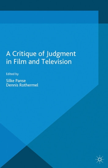 A Critique of Judgment in Film and Television ebook by