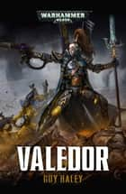 Valedor ebook by Guy Haley