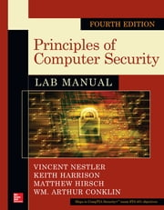 Principles of Computer Security Lab Manual, Fourth Edition ebook by Vincent Nestler,Keith Harrison,Matthew Hirsch,Wm. Arthur Conklin
