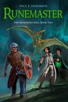 Runemaster ebook by Paul E. Horsman