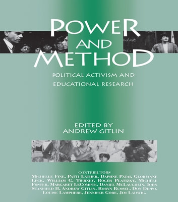 Power and Method - Political Activism and Educational Research ebook by
