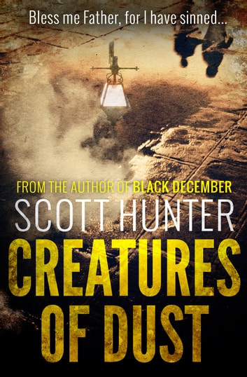 Creatures of Dust (DCI Brendan Moran #2) ebook by Scott Hunter