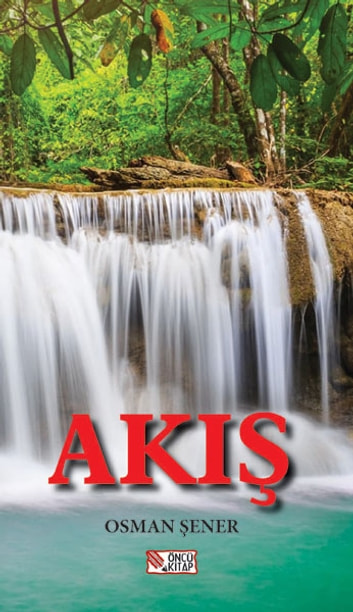 Akış ebook by Osman Şener