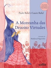 A montanha das dezoito virtudes ebook de Paulo Raful, Lauro Raful