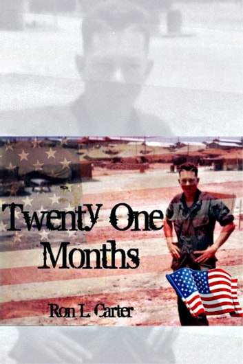 Twenty One Months ebook by Ron L. Carter