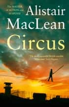 Circus ebook by Alistair MacLean