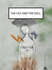 The Cat and the Doll ebook by Elif Savas