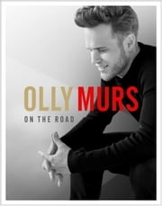 On The Road ebook by Olly Murs