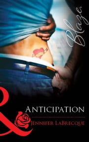 Anticipation (Mills & Boon Blaze) ebook by Jennifer LaBrecque