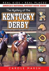 The Mystery at the Kentucky Derby ebook by Carole Marsh