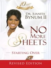 No More Sheets: Starting Over ebook by Juanita Bynum
