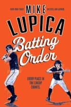 Batting Order ebook by Mike Lupica