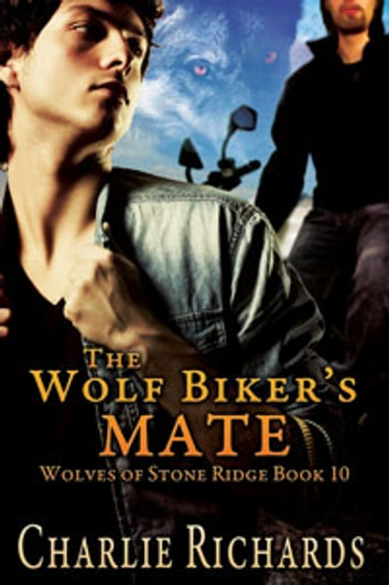 The Wolf Biker's Mate ebook by Charlie Richards