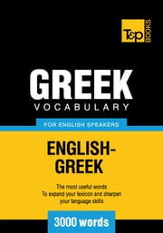 Greek vocabulary for English speakers - 3000 words ebook by Andrey Taranov