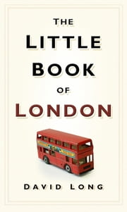 Little Book of London ebook by David Long