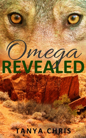 Omega Revealed ebook by Tanya Chris