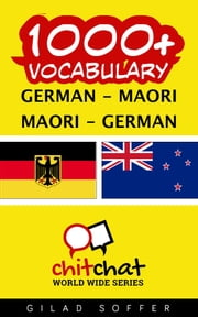 1000+ Vocabulary German - Maori ebook by Gilad Soffer
