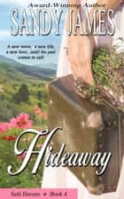 Hideaway e-bog by Sandy James