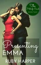 Presenting Emma - The Hotwife Coach, #2 ebook by Ruby Harper
