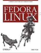 Fedora Linux ebook by Chris Tyler