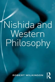 Nishida and Western Philosophy ebook by Robert Wilkinson