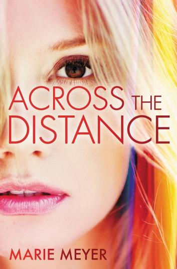 Across the Distance ebook by Marie Meyer
