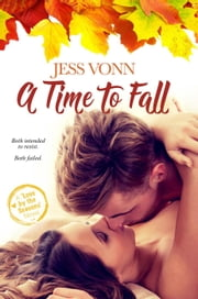 A Time to Fall - Love by the Seasons, #1 ebook by Jess Vonn