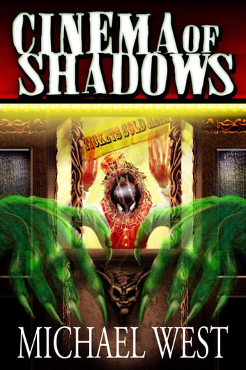 Cinema of Shadows ebook by Michael West