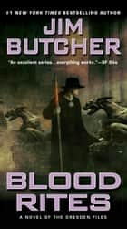 Blood Rites ebook by Jim Butcher