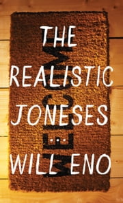 The Realistic Joneses ebook by Will Eno