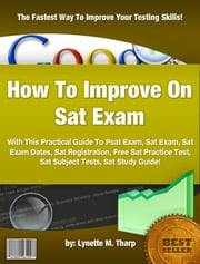 How To Improve On Sat Exam ebook by Lynette M. Tharp
