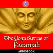 The Yoga Sutras of Patanjali audiobook by Patanjali