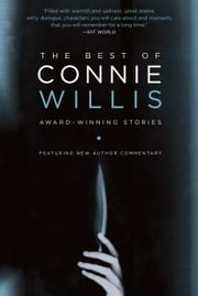 The Best of Connie Willis - Award-Winning Stories ebook by Connie Willis