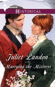 Marrying the Mistress ebook by Juliet Landon