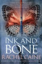 Ink and Bone - The internationally bestselling author's epic new series ebook by