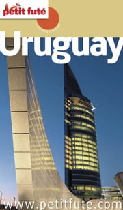 Uruguay 2015 Petit Futé ebook by Dominique Auzias,Jean-Paul Labourdette