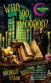 Who Do, Voodoo? ebook by Rochelle Staab