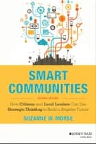Smart Communities ebook by Suzanne W. Morse