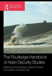 Handbook of Asian Security Studies ebook by Ganguly, Sumit