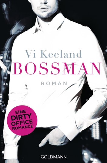 Bossman - Roman ebook by Vi Keeland