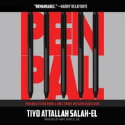 Pen Pal (Prison Letters From A Free Spirit On Slow Death Row) audiobook by Tiyo Attallah Salah-El
