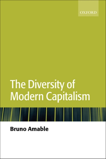 The Diversity of Modern Capitalism ebook by Bruno Amable