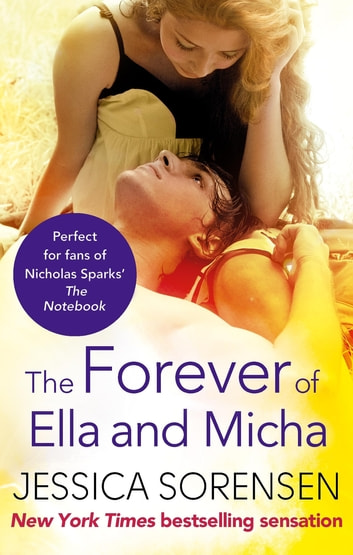 The Forever of Ella and Micha ebook by Jessica Sorensen